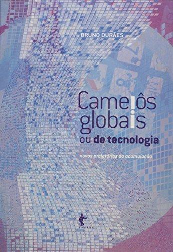 Camelos Globais Ou De Tecnologia, livro de Bruno Duraes