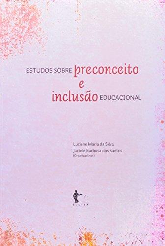 Estudos Sobre Preconceito E Inclusão Educacional, livro de Luciene Maria da Silva
