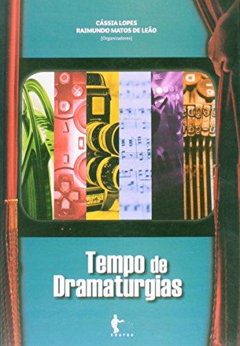 Tempo De Dramaturgias, livro de Raimundo Matos de Leão