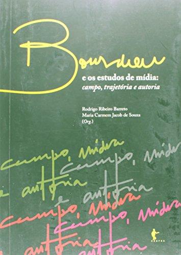 Bourdieu E Os Estudos De Mídia, livro de Rodrigo Ribeiro Barreto