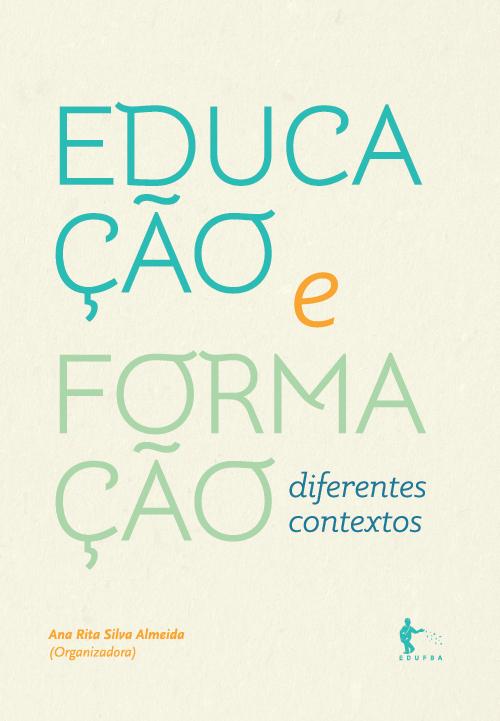 Educação e formação: diferentes contextos, livro de Ana Rita Silva Almeida (org.)