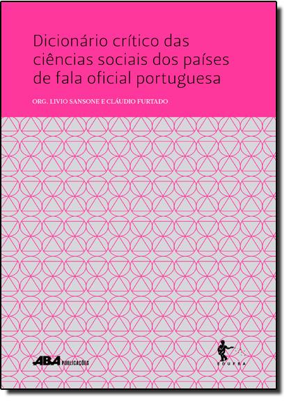 Dicionário Crítico das Ciências Sociais dos Países de Fala Oficial Portuguesa, livro de Livio Sansone