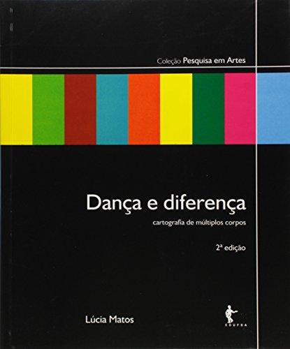 Dança e Diferença. Cartografia de Múltiplos Corpos, livro de Lúcia Matos
