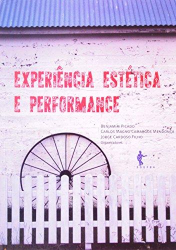 Experiência Estética E Performance, livro de Carlos Camargos Mendonça