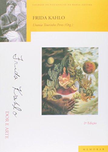 Frida Kahlo, livro de Urania Tourinho Peres