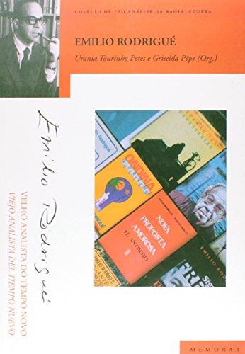 Emílio Rodrigué. Velho Analista do Tempo Novo ( Viejo Analista del Tiempo Nuevo ), livro de Urania Tourinho Peres