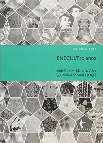 Dez Anos do Enecult - Coleção Cult, livro de Lindinalva Silva Oliveira Rubim