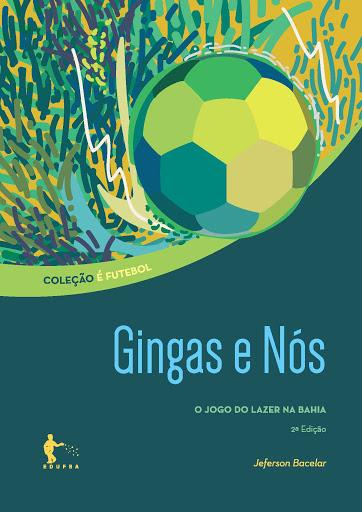 Gingas E Nos, livro de Bacelar Jeferson