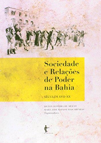 Sociedade e Relações de Poder na Bahia, livro de Dilton Oliveira de Araujo