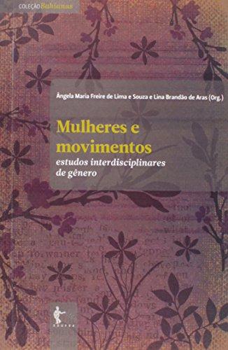 Mulheres E Movimentos - Estudos Interdisciplinares De Genero, livro de Aras Lina Brandao De^Lima E Souza Angela Maria Freire De