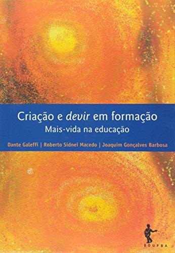 Criaçao E Devir Em Formaçao, livro de Macedo Roberto Sidnei^Barbosa Joaquim Gonçalves^Galeffi Dante