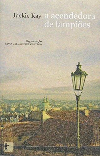 Acendedora De Lampioes  A - Audiolivro, livro de Anastacio Silvia Maria Guerra