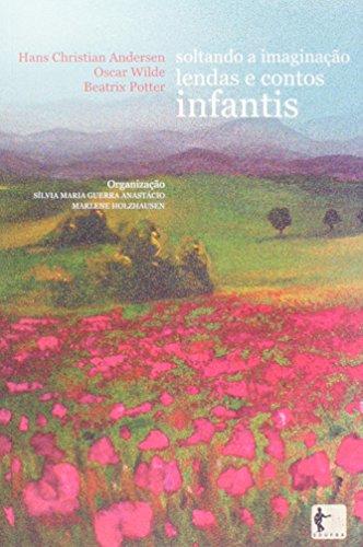 Soltando A Imaginaçao - Audiolivro, livro de Vários Autores^Holzhausen Marlene^Anastacio Silvia Maria Guerra