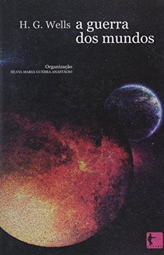 Guerra Dos Mundos  A - Audiolivro, livro de Wells H. G.^Anastacio Silvia Maria Guerra
