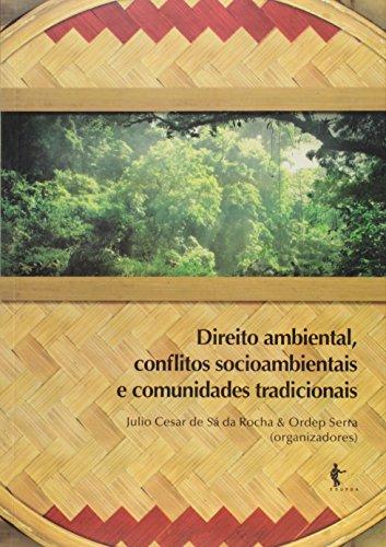 Direito Ambiental, Conflitos Socioambientais e Comunidades Tradicionais, livro de Julio Cesar de Sá da Rocha