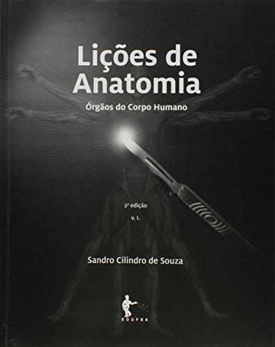 Lições de Anatomia. Órgãos do Corpo Humano, livro de Sandro Cilindro de Souza