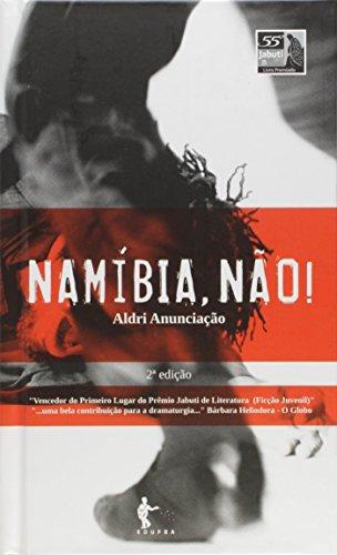 Namíbia, não!, livro de Aldri Anunciação