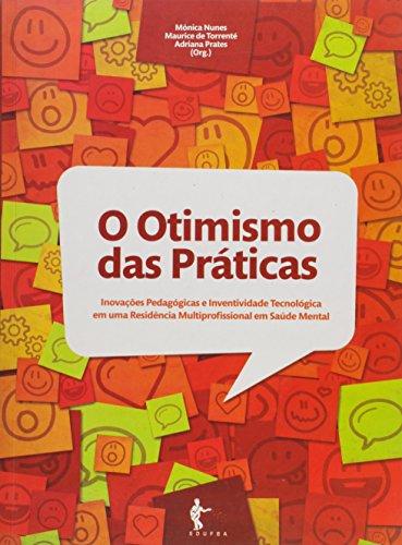 O Otimismo das Práticas, livro de Mônica Nunes