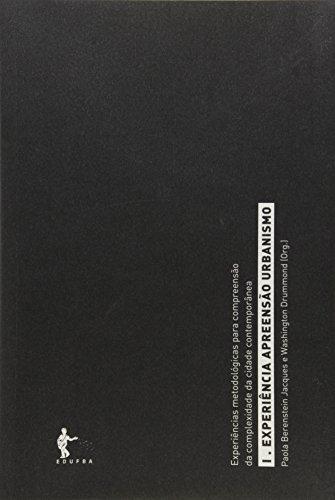 Experiencia, Apreensao E Urbanismo, livro de Paola Berenstein Jacques