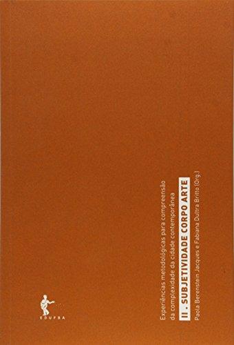 Subjetividade, Corpo E Arte, livro de Paola Berenstein Jacques