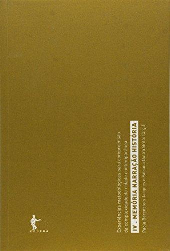 Memoria, Narraçao E Historia, livro de Paola Berenstein Jacques