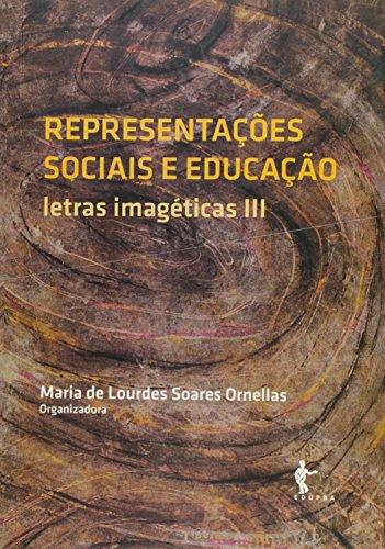 Representaçoes Sociais E Educaçao, livro de Maria De Lourdes Soares Ornellas
