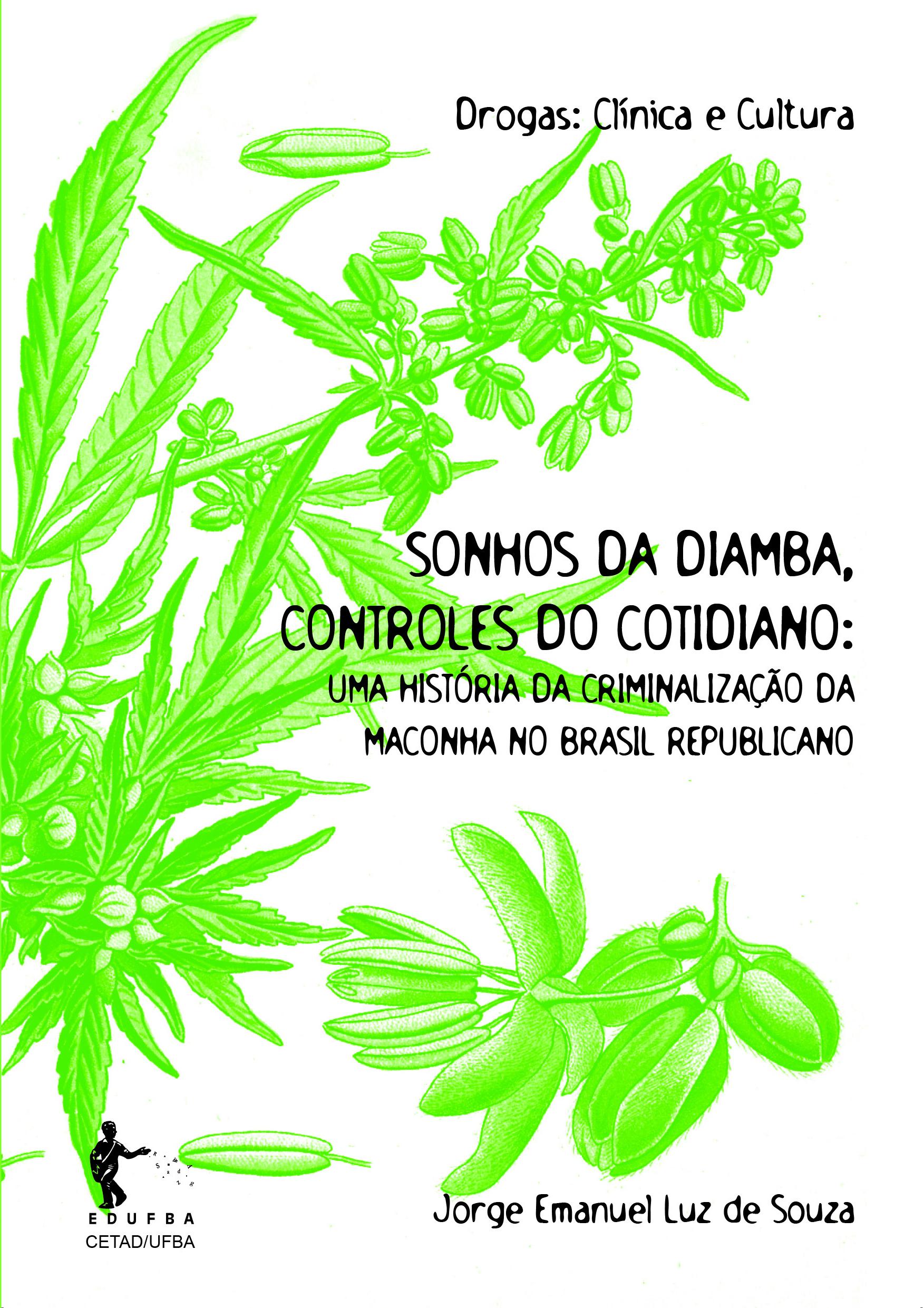 Sonhos Da Diamba, Controles Do Cotidiano, livro de Jorge Emanuel Luz De Souza