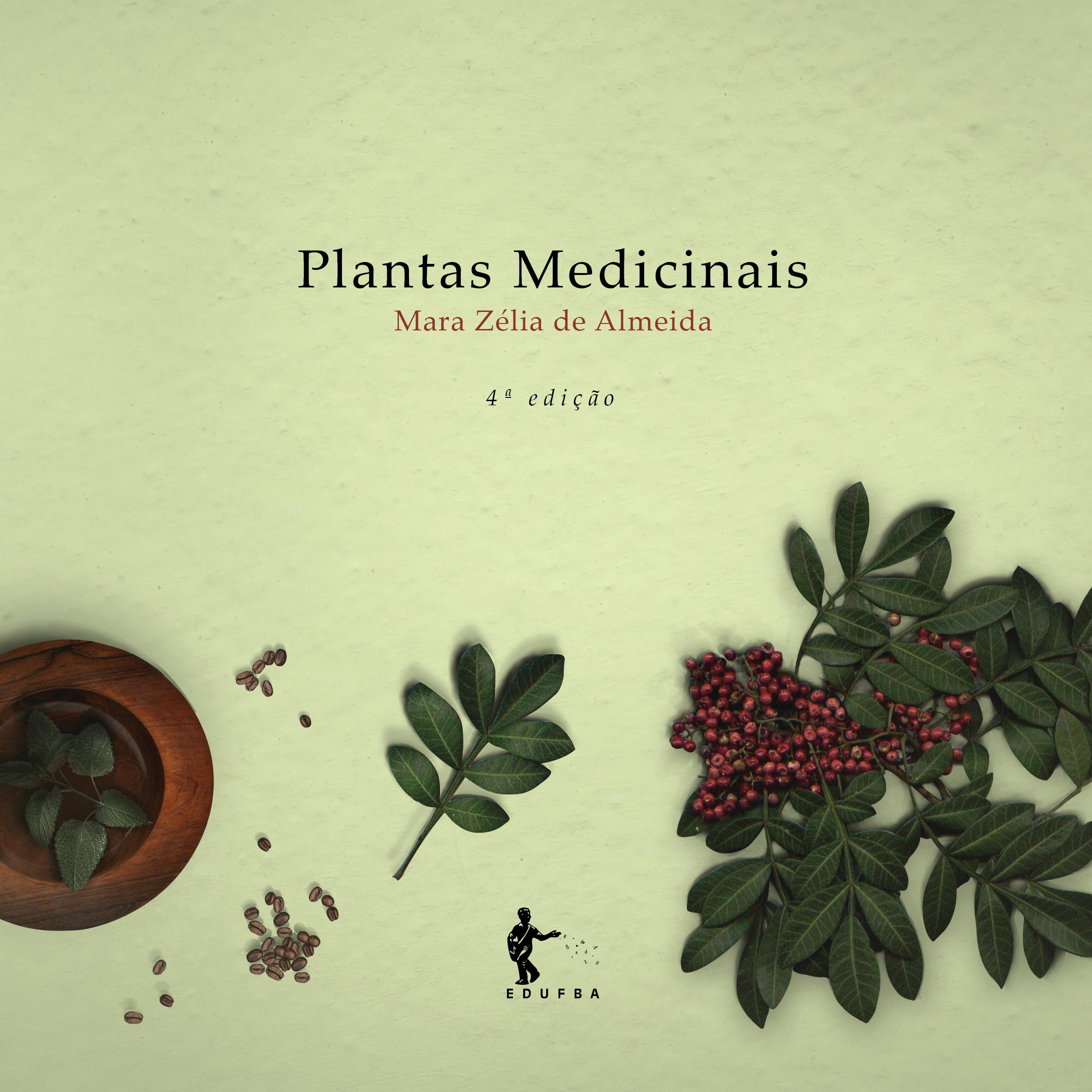 Plantas medicinais (4ª Edição), livro de Mara Zélia de Almeida