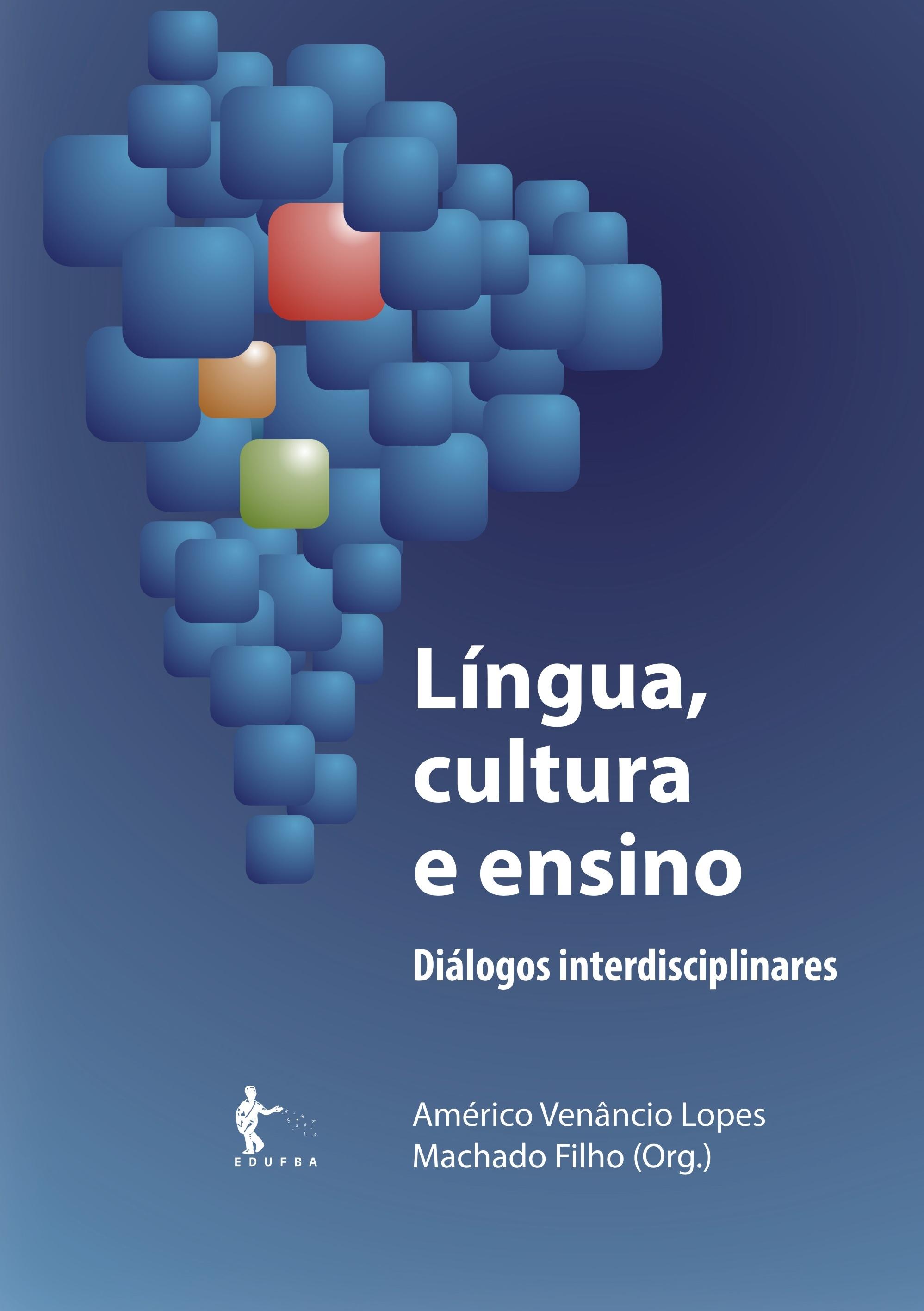 Língua, cultura e ensino: diálogos interdisciplinares, livro de Américo Venâncio Lopes Machado Filho (org.)