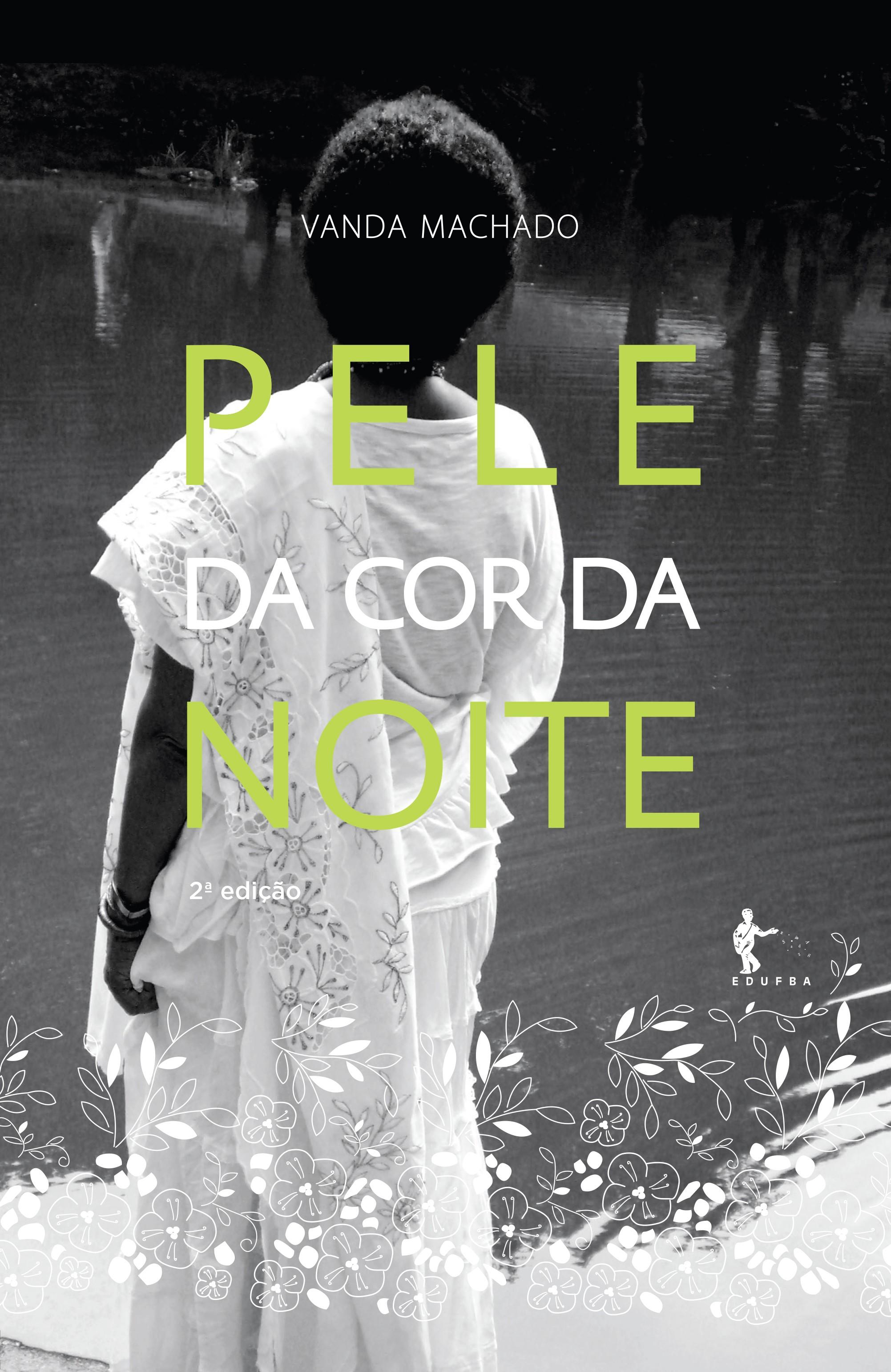 Pele da Cor da Noite, livro de Vanda Machado