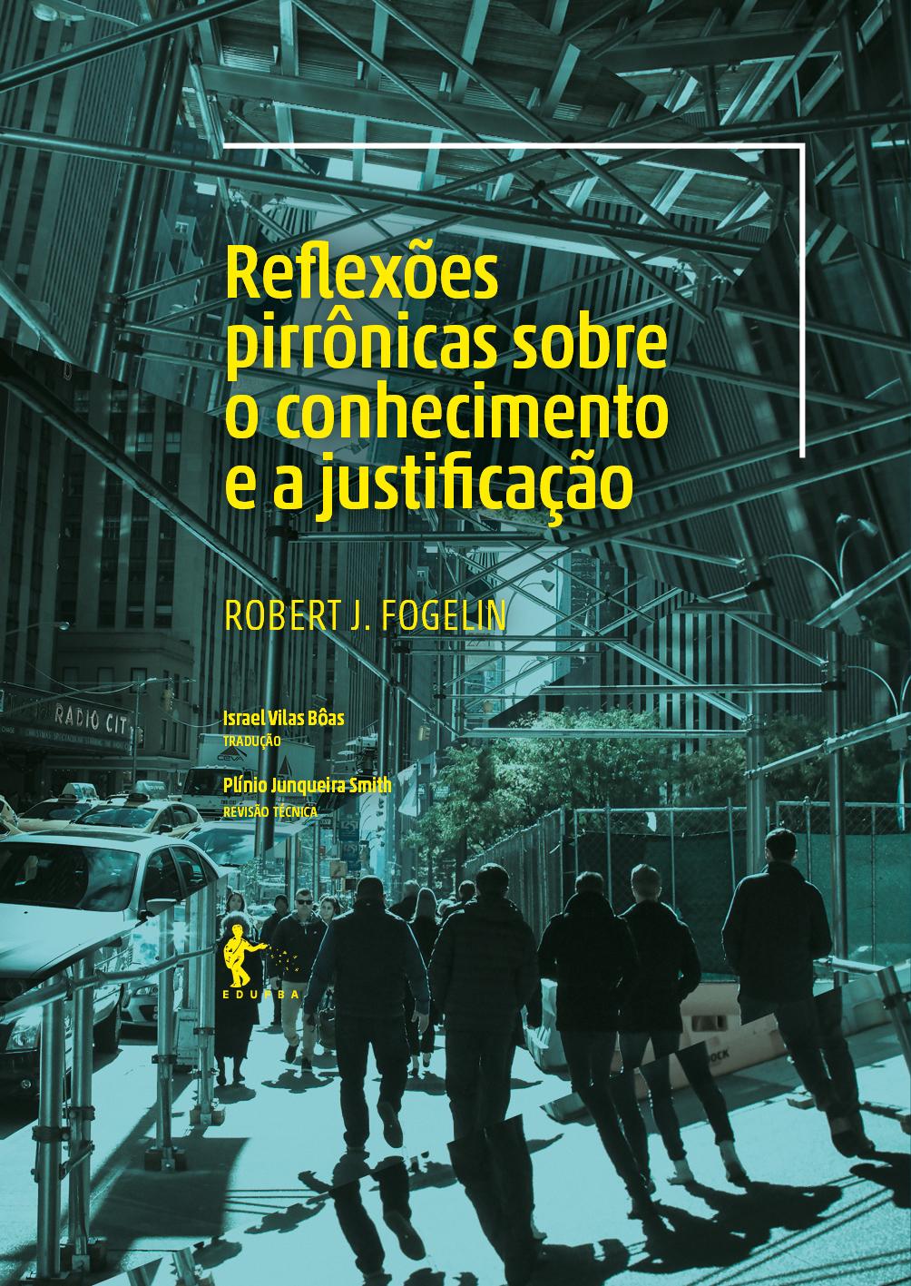 Reflexões pirrônicas sobre o conhecimento e a justificação, livro de Robert J. Fogelin