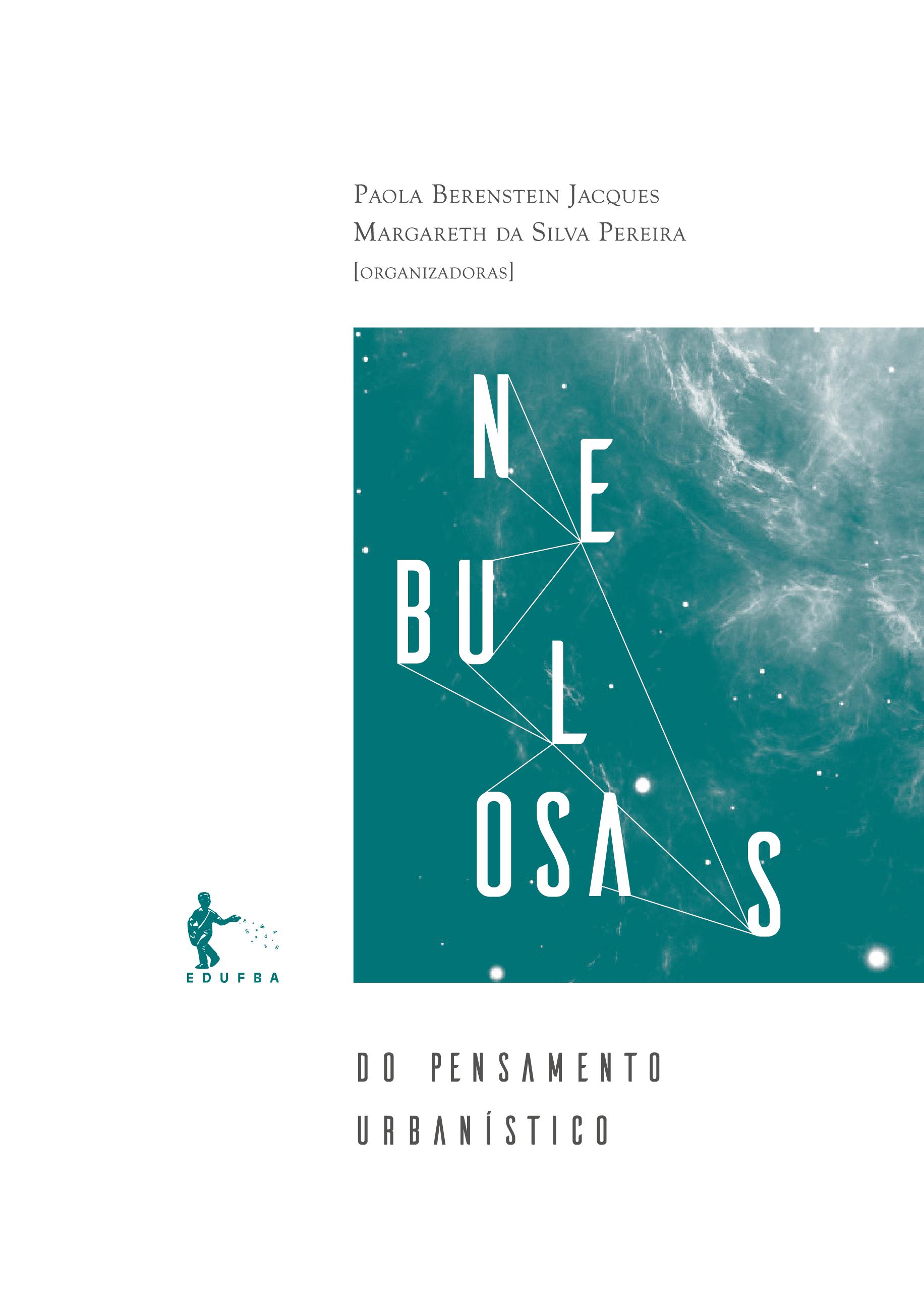 Nebulosas do pensamento urbanístico: Tomo I - Modos de pensar, livro de Paola Berenstein Jacques, Margareth da Silva Pereira (Org.)