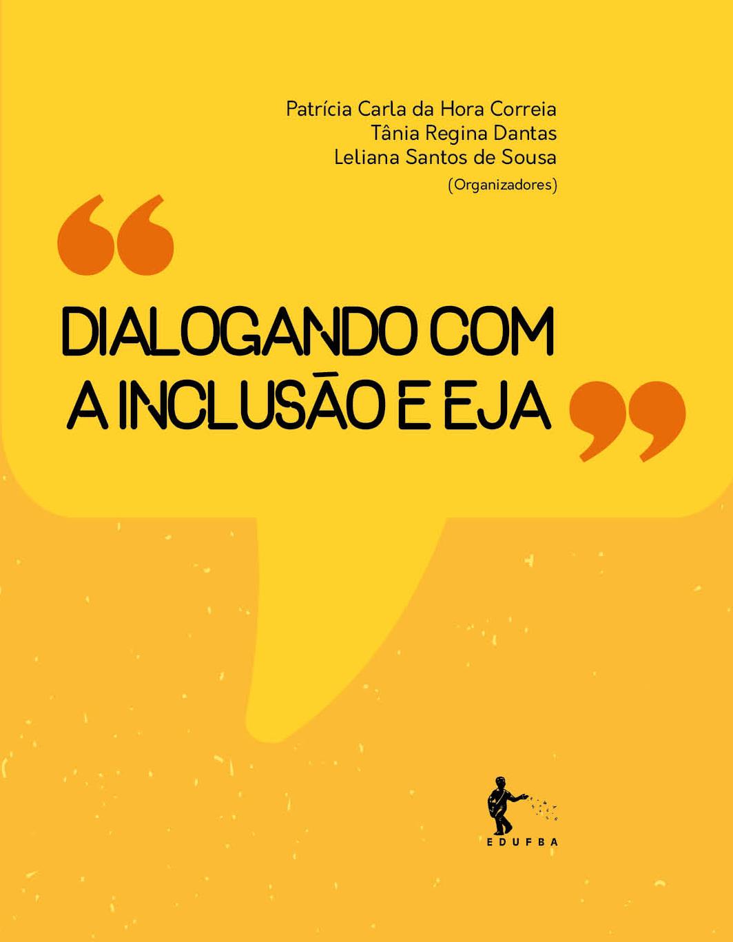 Dialogando com a inclusão e EJA, livro de Patrícia Carla da Hora Correia