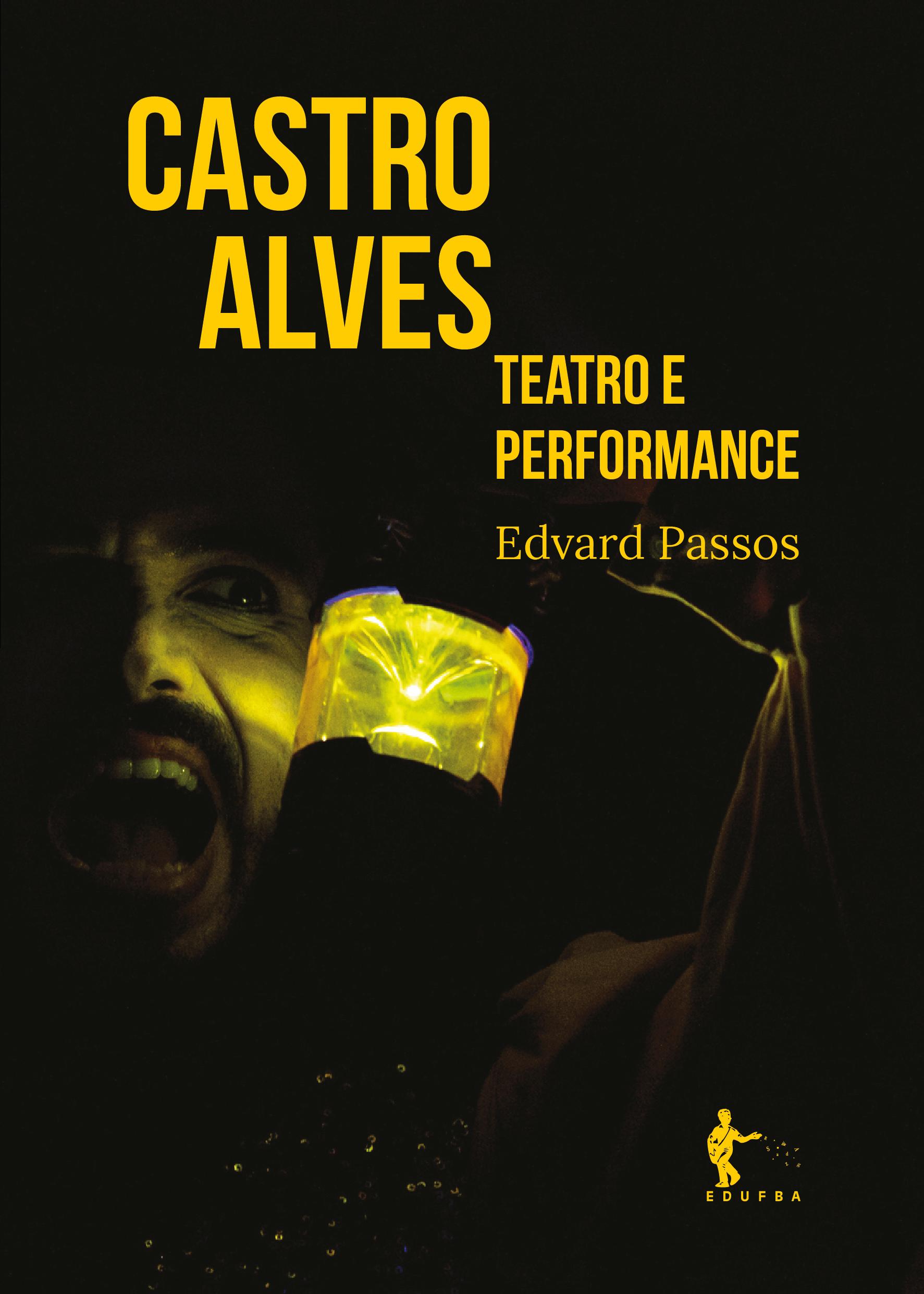 Castro Alves: teatro e performance, livro de Edvard Passos