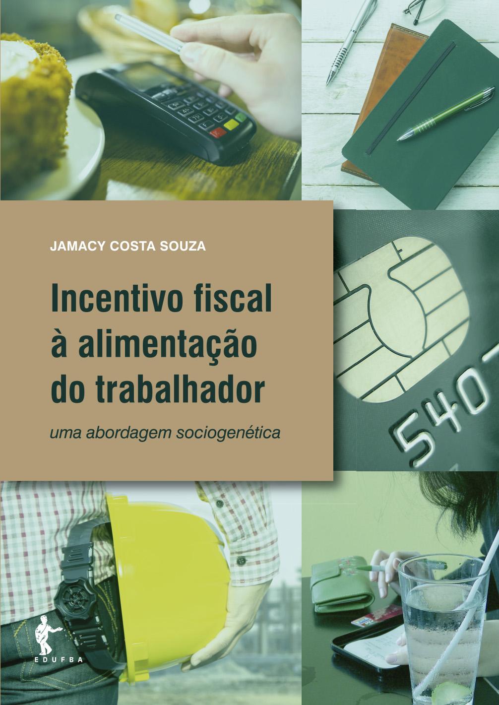 Incentivo fiscal à alimentação do trabalhador, livro de Jamacy Costa Souza