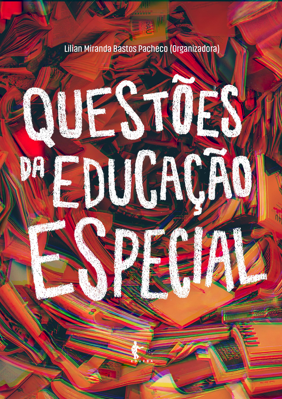 Questões da educação especial, livro de Lilian Miranda Bastos Pacheco