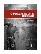O radicalmente outro na cidade, livro de Breno Silva