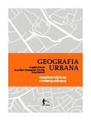 Geografia urbana: desafios teóricos contemporâneos, livro de Angelo Serpa, Ana Fani Alessandri Carlos