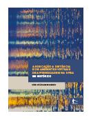 A educação a distância e os ambientes virtuais de aprendizagem na UFBA um histórico, livro de Nicia Cristina Rocha Riccio