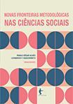 Novas fronteiras metodológicas nas ciências sociais, livro de Paulo Cesar Alves, Leonardo Fernandes Nascimento (Org.)