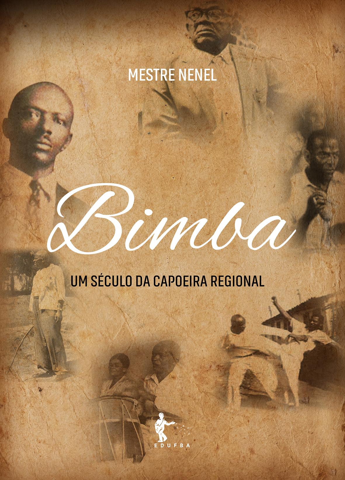Mestre Bimba: um século da Capoeira Regional, livro de Lia Sfoggia (Org.)