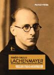 Irmão Paulo Lachenmayer - um artista alemão no mosteiro beneditino da Bahia no Brasil, livro de Paulo Veiga