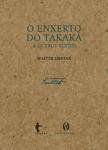O enxerto do Takaká e outros textos, livro de Walter Smetak