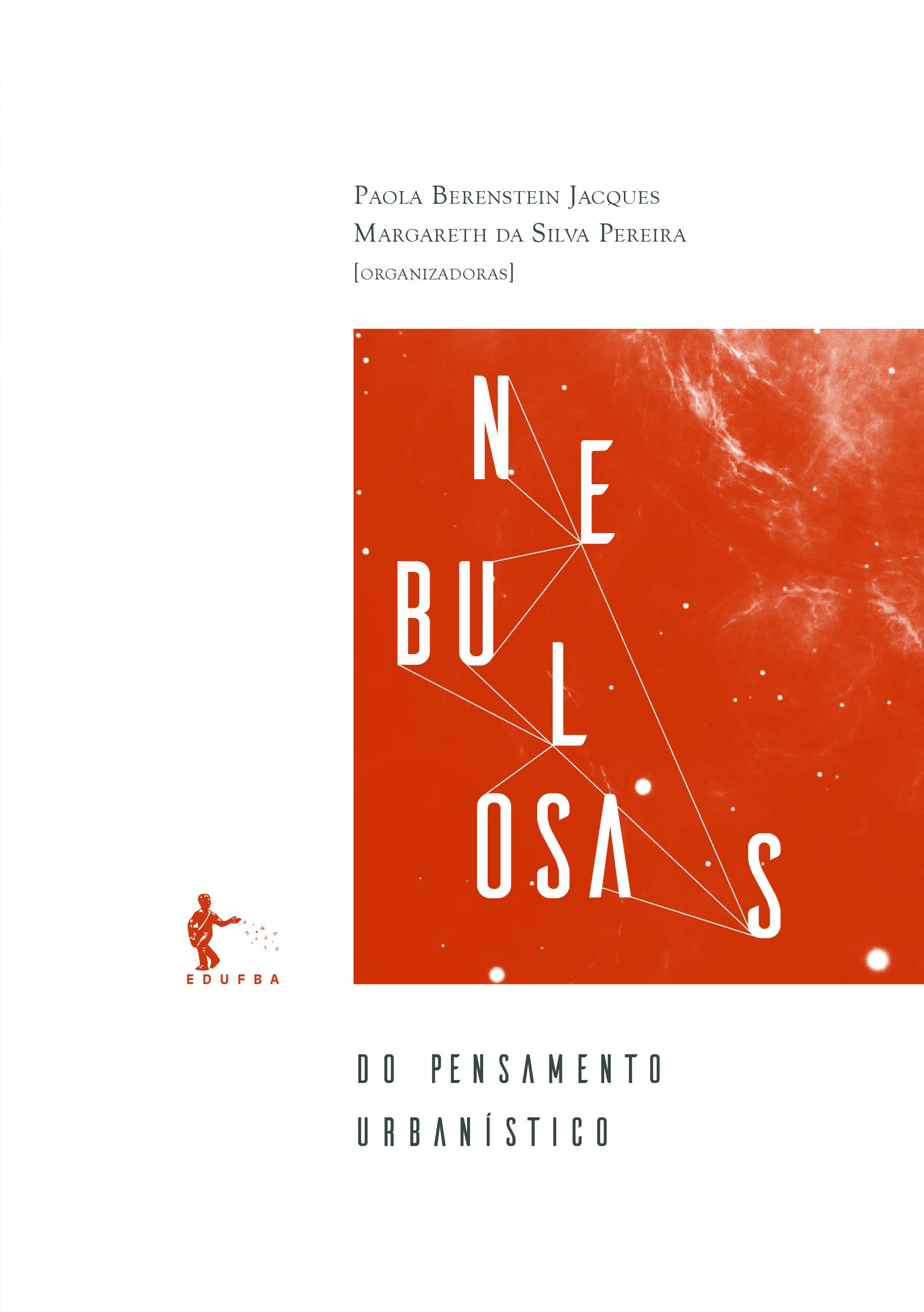 Nebulosas do pensamento urbanístico: Tomo II - Modos de fazer, livro de Paola Berenstein Jaques, Margareth da Silva Pereira (Org.)