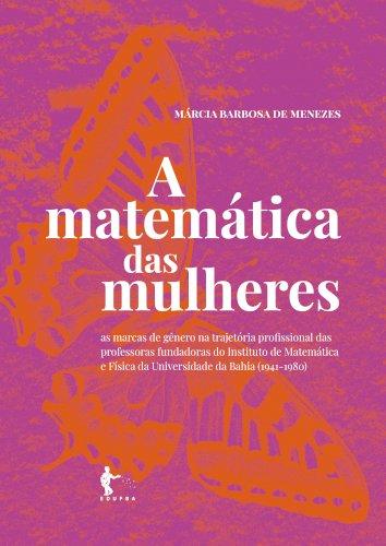 A matemática das mulheres, livro de Márcia Barbosa de Menezes