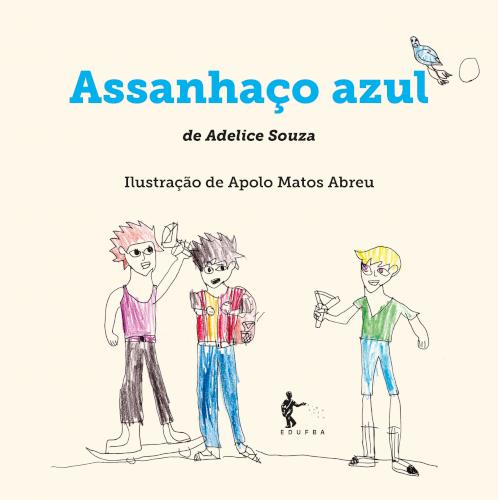 Assanhaço azul, livro de Adelice Souza