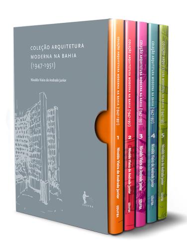 Coleção Arquitetura Moderna na Bahia (1947-1951), livro de Nivaldo Vieira de Andrade Junior