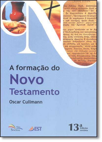 Formação do Novo Testamento, A, livro de Oscar Cullmann