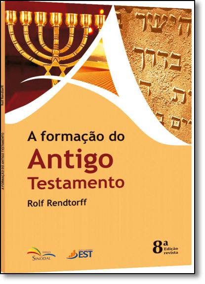 Formação do Antigo Testamento, A, livro de Rolf Rendtorff