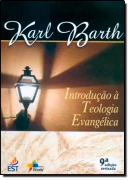 Introdução a Teologia Evangélica, livro de Karl Barth